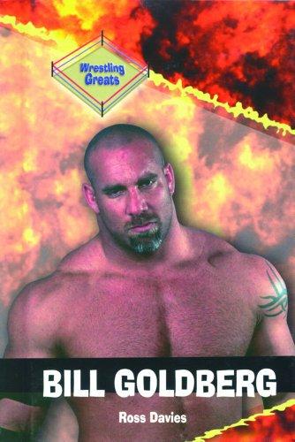 Bill Goldberg (Wrestling Greats)