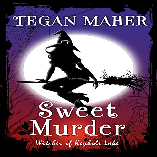 Sweet Murder: Witches of Keyhole Lake audiobook cover art
