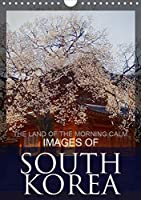IMAGES OF SOUTH KOREA, THE LAND OF THE MORNING CALM (Wall Calendar 2021 DIN A4 Portrait): South Korean Travel Destinations (Monthly calendar, 14 pages )
