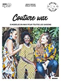 Couture wax...