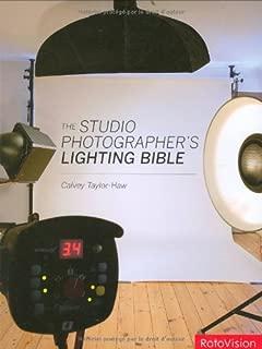 The Studio Photographer's Lighting Bible