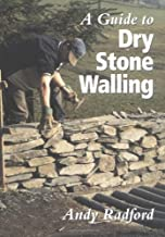 Guide to Dry Stone Walling