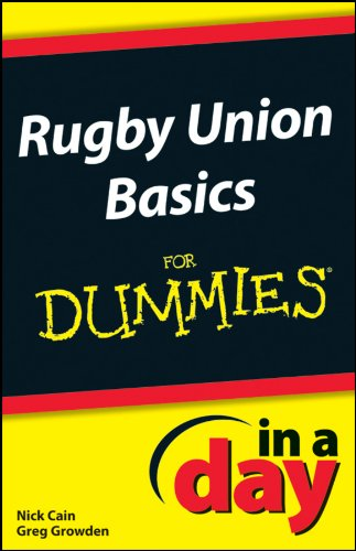 Rugby Union Basics In A Day For Dummies (English Edition)