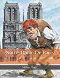 Notre-Dame De Paris: Beautiful and Lovely Translation, well made, One of the Greatest Novels of all Time. Large Print