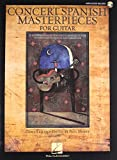 Concert Spanish Masterpieces for Guitar (Book/Online Audio Access)
