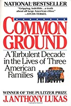 Best common ground j anthony lukas Reviews