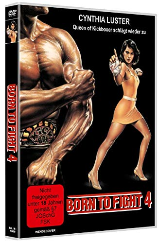 Born to Fight 4: Queen of Kickboxer schlägt wieder zu - Uncut [Limited Edition]