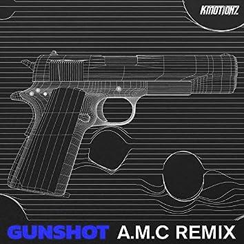 Gunshot (A.M.C Remix)