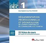 DEC 1 - Réglementation professionnelle et déontologie de l'expert-comptable et du commissaire aux comptes