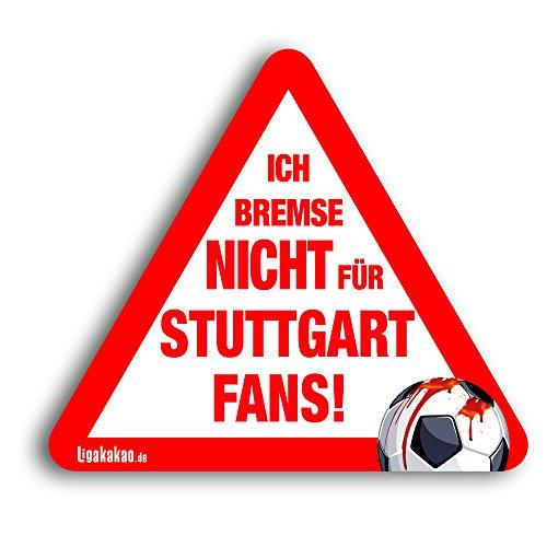 Kfz-Aufkleber Ich Bremse Nicht für Stuttgart-Fans | Für mehr Spaß im Verkehr für alle Mainz 05-, KSC-, TSG Hoffenheim- & Fußball-Fans | Vereinsaufkleber - PKW Auto Kfz Aufkleber