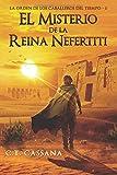 El misterio de la Reina Nefertiti (Charlie Wilford y el misterio de la Reina Nefertiti) (Volume 1) (Spanish Edition)