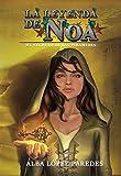 La leyenda de Noa. 1. El secreto de las pirámides (Nándidor 4) (Saga completa de Nándidor y La leyenda de Noa)