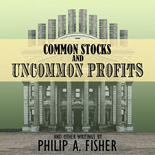 Common Stocks and Uncommon Profits and Other Writings audiobook cover art