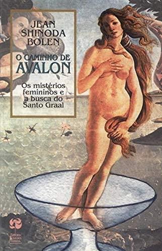 O Caminho De Avalon