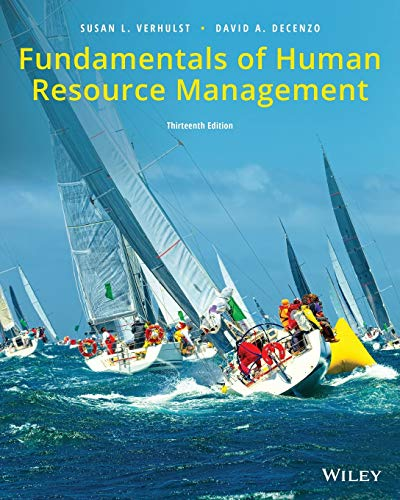 Compare Textbook Prices for Fundamentals of Human Resource Management 13 Edition ISBN 9781119495185 by Verhulst, Susan L