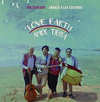Love, Earth - Amor, Tierra