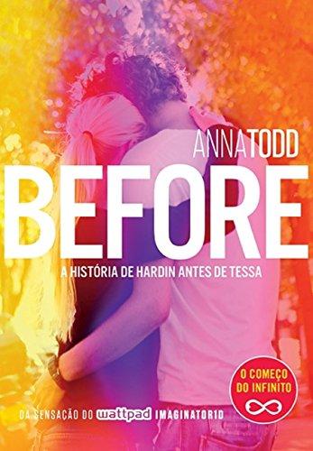 Before: A História De Hardin Antes De Tessa