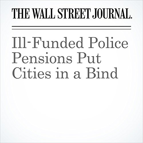 Ill-Funded Police Pensions Put Cities in a Bind copertina