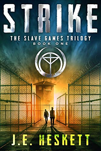 Strike: A Dystopian Thriller (The Slave Games Trilogy Book 1) (English Edition)