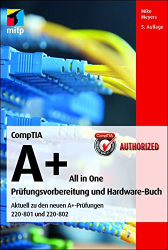 CompTIA A+ All in one (220-801 & 220-802) (mitp Professional)