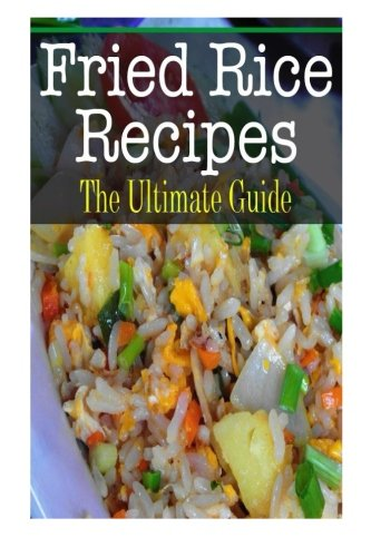 Download Fried Rice Recipes 150572046X