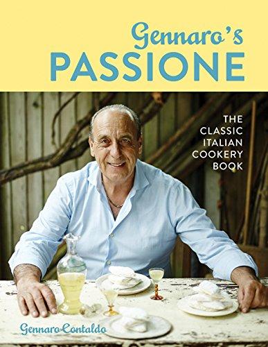 Gennaro's Passione: The classic Italian cookery book
