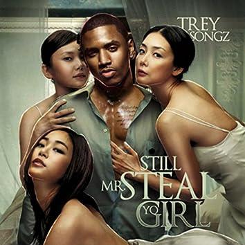 Still Mr. Steal Yo Girl