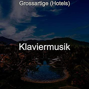 Grossartige (Hotels)