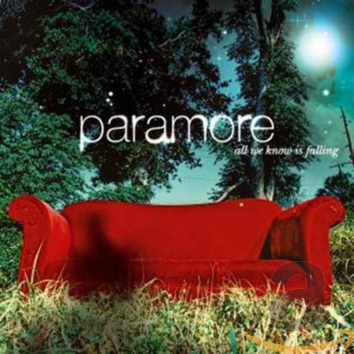 All We Know Is Falling / Paramore