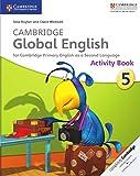 Cambridge Global English Stage 5 Activity Book.