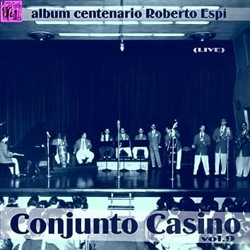 Centenario Roberto Espí: Conjunto Casino, Vol.9