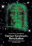 Turiner Grabtuch-Botschaften: Mysterium und Wahrzeichen für unsere Zeit