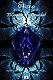 Eterno: El Corazón de la Oscuridad: 2