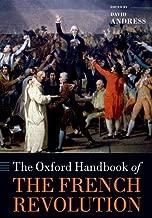 The Oxford Handbook of the French Revolution (Oxford Handbooks)