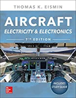 Aircraft Electricity and Electronics: Includes Study Guide