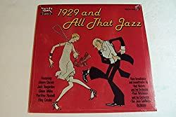 1929 and All That Jazz