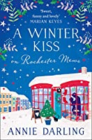 A Winter Kiss on Rochester Mews (Lonely Hearts Bookshop 4)