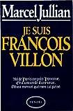 Je suis François Villon