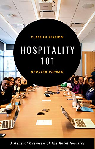Hospitality 101 - Class in Session (English Edition)