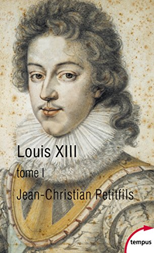 Louis XIII, tome 1 (Tempus)