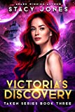 Victoria's Discovery (Taken Series Book 3)