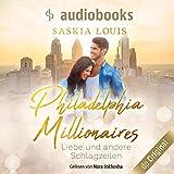 Liebe und andere Schlagzeilen: Philadelphia Millionaires 1