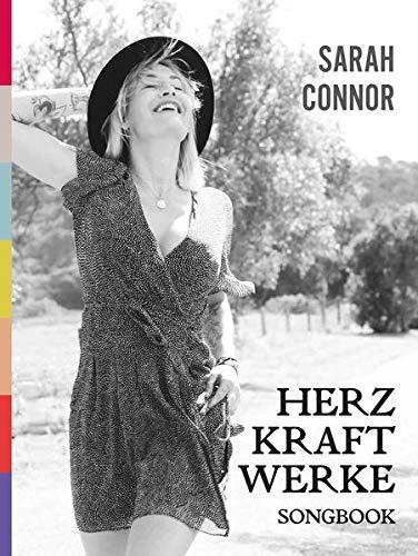 Sarah Connor. HERZ KRAFT WERKE
