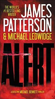 Alert (Michael Bennett Book 8) by [James Patterson, Michael Ledwidge]
