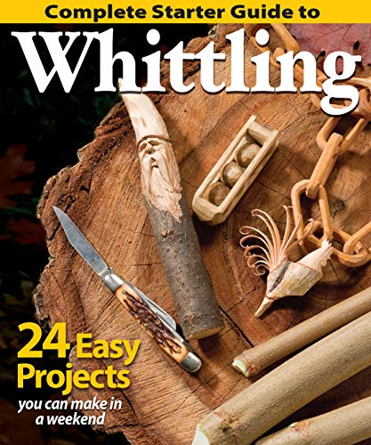 Compare Textbook Prices for Complete Starter Guide to Whittling: 24 Easy Projects You Can Make in a Weekend Fox Chapel Publishing Beginner-Friendly Step-by-Step Instructions, Tips, and Ready-to-Carve Patterns for Toys & Gifts First Edition ISBN 0783324894714 by Editors of Woodcarving Illustrated