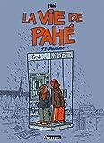 La vie de Pahé, Tome 2 - Paname