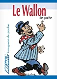 Le Wallon de Poche ; Guide de conversation