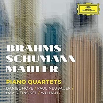 Brahms, Schumann, Mahler: Piano Quartets (Live)