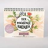 Der Wachsende Kalender: Tausendsassa - Zeitlos