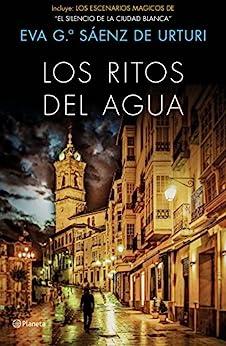 Los ritos del agua: Trilogía de La Ciudad Blanca 2 PDF EPUB Gratis descargar completo